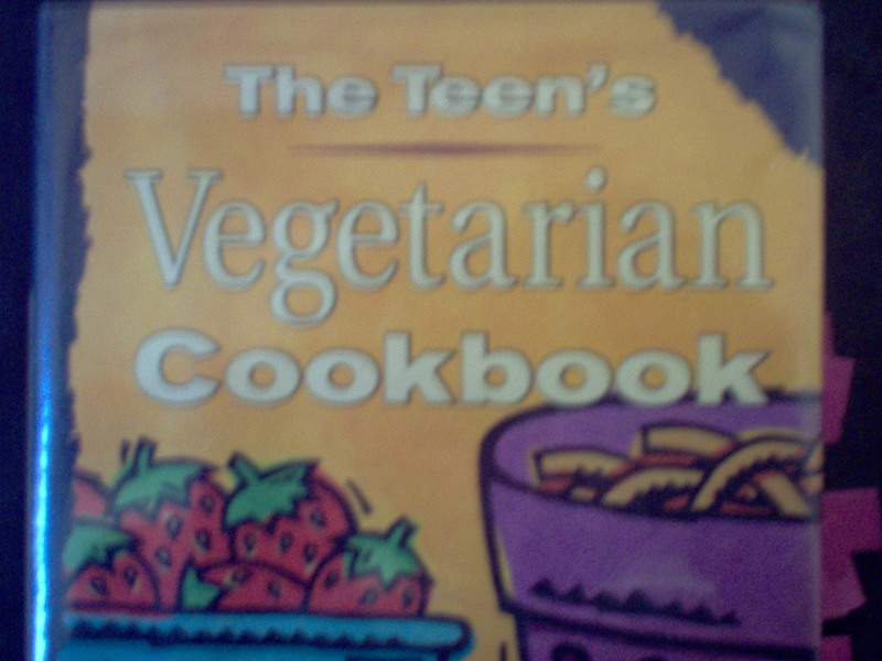 cookbook  - Advice From:  The Teen's Vegetarian Cookbook By Judy Krizmanic